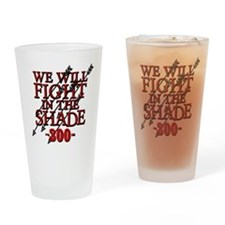 300 We Will Fight In The Shade Drinking Glass