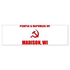 People's Republic of Madison, Bumper Bumper Sticker