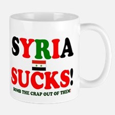 SYRIA SUCKS - BOMB THE CRAP OUT OF THEM! Z Mugs