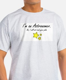 I'm an Astronomer (stars) Ash Grey T-Shirt