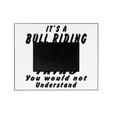 Bull Riding Thing Designs Picture Frame