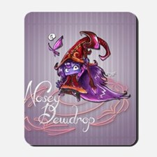 Nosey Dewdrop Mousepad