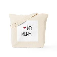 I Love My Mummi Tote Bag