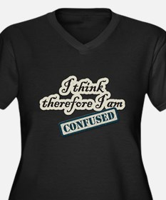 I Think Therefore I Am Confused Plus Size T-Shirt