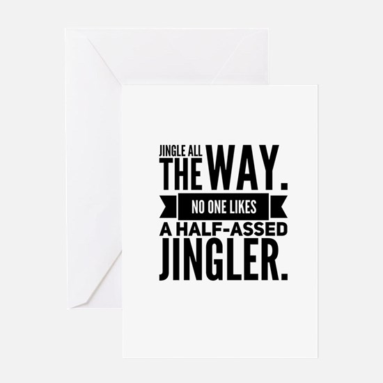 Jingle All the way Greeting Cards
