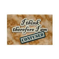 I Think Therefore I Am Confused Magnets