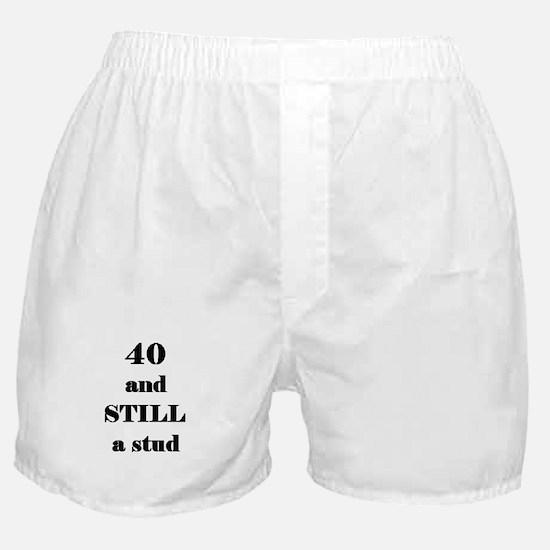 40 still stud 4 Boxer Shorts