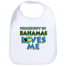 Somebody in Bahamas Loves me Bib