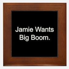 Jamie Wants Big Boom Framed Tile