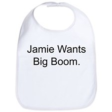 Jamie Wants Big Boom Bib