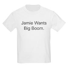 Jamie Wants Big Boom Kids T-Shirt