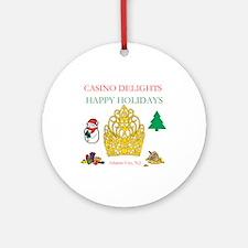 CASINO DELIGHTS HAPPY HOLIDAYS, A.C. Ornament (Rou
