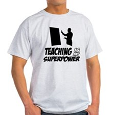 teaching is my superpower T-Shirt