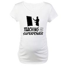 teaching is my superpower Shirt