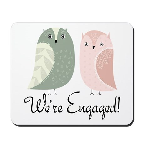 We're Engaged Owl Couple Mousepad