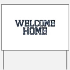 Welcome Home NAVY Yard Sign
