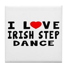 I Love Irish Step Tile Coaster