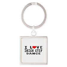 I Love Irish Step Square Keychain