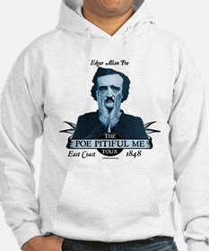 Poe Pitiful Me White or Gray Hoodie