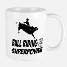 bull riding is my superpower Mug