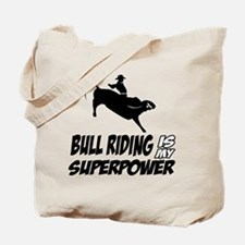 bull riding is my superpower Tote Bag