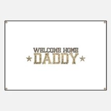 Welcome Home ARMY Daddy Banner