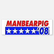Manbearpig '08 Bumper Bumper Bumper Sticker