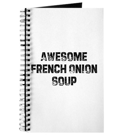 Awesome French Onion Soup Journal