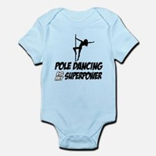pole dancing is my superpower Infant Bodysuit