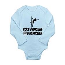 pole dancing is my superpower Long Sleeve Infant B