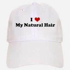 I Love My Natural Hair Baseball Baseball Cap