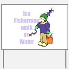 Ice fishermen 3 Yard Sign