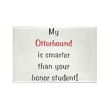 My Otterhound is smarter... Rectangle Magnet