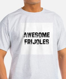 Awesome Frijoles Ash Grey T-Shirt