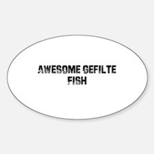 Awesome Gefilte Fish Oval Decal