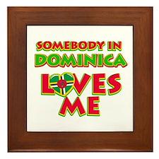 Somebody in Dominica Loves me Framed Tile