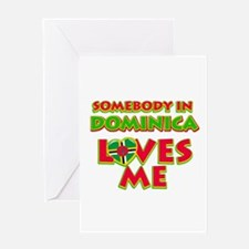 Somebody in Dominica Loves me Greeting Card