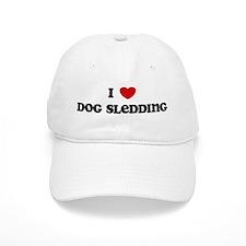 I Love Dog Sledding Baseball Cap