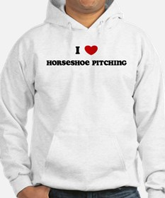 I Love Horseshoe Pitching Hoodie
