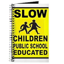 SLOW CHILDREN SIGN Journal
