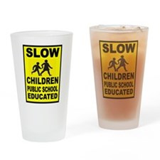 SLOW CHILDREN SIGN Drinking Glass