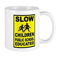 SLOW CHILDREN SIGN Mugs