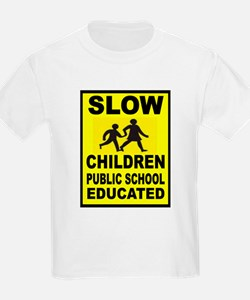 SLOW CHILDREN SIGN T-Shirt