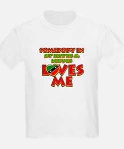 Somebody in St Kitts and Nevis Loves me T-Shirt