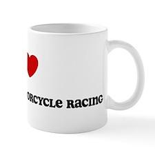 I Love Grand Prix Motorcycle  Mug