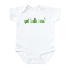 Got Ballroom? Infant Bodysuit