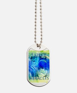 Expect Miracles Art Dog Tags