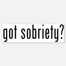 got sobriety? Bumper Bumper Stickers