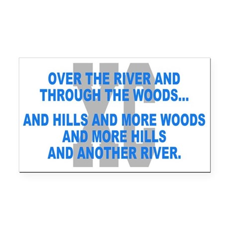 Over the River Cross Country Quote Rectangle Car M