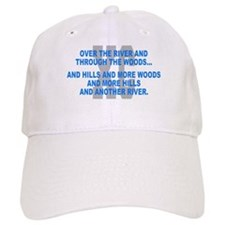 Over the River Cross Country Quote Baseball Baseball Cap